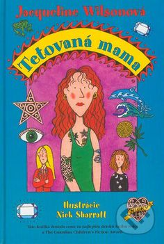 Tetovaná mama (Jacqueline Wilsonová)