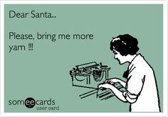 Dear Santa... Please, bring me more yarn !!!