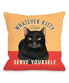 Another great find on #zulily! 'Whatever Kitty' Café Throw Pillow #zulilyfinds