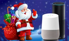 How to Track and Talk Santa Using Amazon Echo and Google Home