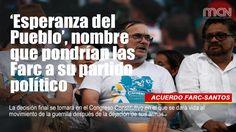 'Esperanza del Pueblo', nombre que pondrían las #Farc a su partido político
