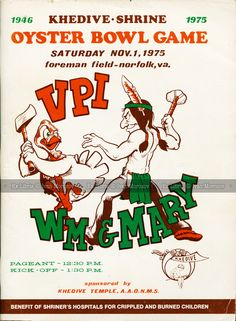 Virginia Tech (Hokies) vs College of William and Mary (Tribe). College Football Games, Football Program, Wake Forest Football, Virginia Tech Hokies, William And Mary, Bowl Game, Vintage Football, Sports Art, Full Set