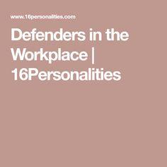 Defenders in the Workplace   16Personalities