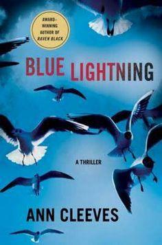 "#419. ""Blue Lightning""  ***  Ann Cleeves  (2010)"