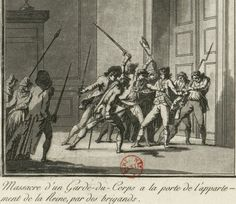 Massacre of a garde-du-corps at the door of the Queen's Apartment, by a brigand…