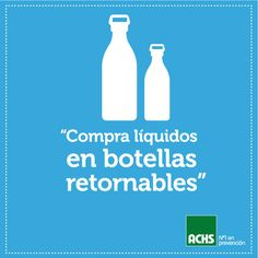 Usa botellas retornables #masprevencion #medioambiente