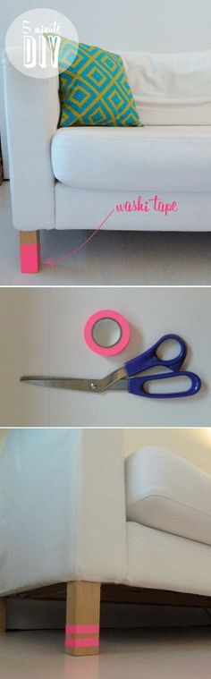 (5 minute DIY) - WASHI TAPE sofa legs...would be cool with gold tape on a walnut table or chair