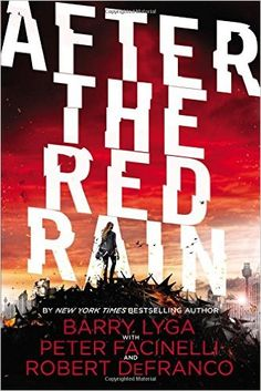 After the Red Rain, Barry Lyga, 9780316406031, 9/1