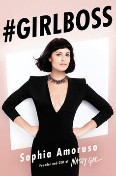 Sophia Amoruso's #GIRLBOSS Book Cover Was Just Revealed #Refinery29