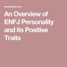 An Overview of ENFJ Personality and its Positive Traits