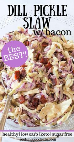 A coleslaw salad that is the right mix of creamy and crunchy, with red and green cabbage, bacon and a surprise ingredient – pickles! This dill pickle coleslaw recipe is a perfect side dish for your ne Low Carb Coleslaw, Healthy Coleslaw, Coleslaw Salad, Low Carb Keto, Low Carb Recipes, Healthy Recipes, Healthy Salads, Cabbage And Bacon, Green Cabbage
