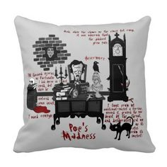 Poe's Madness (Version 2) Pillow on Zazzle: http://www.zazzle.com/poes_madness_version_2_pillow-189314311063243643 This illustration is available on many other items, too!