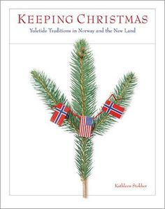 Keeping Norwegian traditions alive.