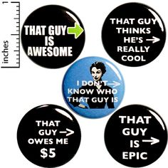 Funny That Guy Buttons Sarcastic Edgy Cool Pins for Backpacks or Jackets Lapel Pins Badges Mondays 5 Pack Gift Set 1 Inch Funny Buttons, Cool Buttons, Locker Magnets, Funny Magnets, Sarcastic Humor, Sarcasm, Jacket Pins, Morning Humor, Cool Pins