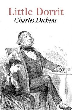"""Cover for the book """"Little Dorrit"""" by Charles Dickens"""