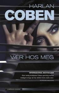 http://www.adlibris.com/no/product.aspx?isbn=820238737X | Tittel: Vær hos meg - Forfatter: Harlan Coben - ISBN: 820238737X - Vår pris: 332,-