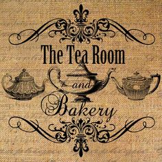 The Tea Room and Bakery Text Teapot Tea Teapots Digital Image Decoupage, Shabby Chic, Tea Art, Hang Tags, Digital Collage, Tea Towels, Digital Image, Note Cards, Tea Time