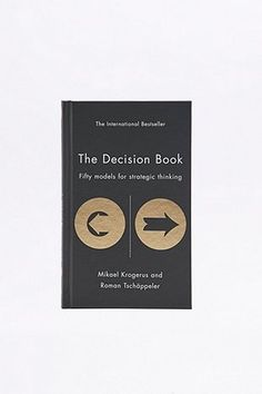 The Decision Book: 50 Models for Strategic Thinking Book - Urban Outfitters