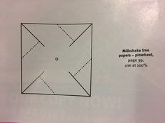 Pinwheel pattern Twist each corner to meet in the center