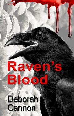 Raven's Blood by Deborah Cannon