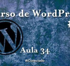 Curso WordPress – Aula 34 – Como Enviar Sitemap Para o Google