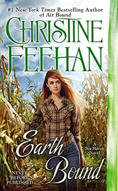 Earth Bound (Sea Haven-Sisters of the Heart Book 4) by Christine Feehan http://www.amazon.com/dp/B00Q5DLWTY/ref=cm_sw_r_pi_dp_A8Jkwb1XJA85E