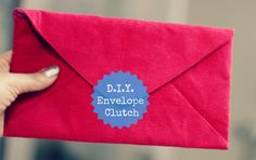 DIY Clutch DIY Envelope Clutch DIY Clutch