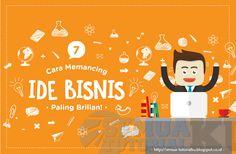 7 Cara Memancing Ide Bisnis Paling Mudah dan Brilian