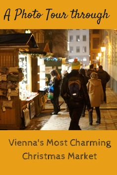A photo walk through of Vienna's indie neighborhood, the Spittelberg Christmas Market.
