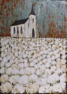 . Cotton Painting, Primitive Painting, Church Pictures, Old Churches, Chapelle, Paintings I Love, Christian Art, Texture Art, Kirchen