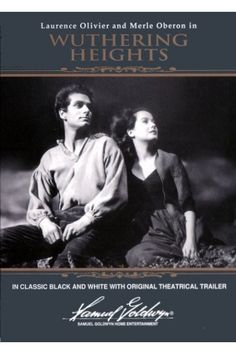 Wuthering Heights (1939) The only movie that still manages to tug at my heart time after time.