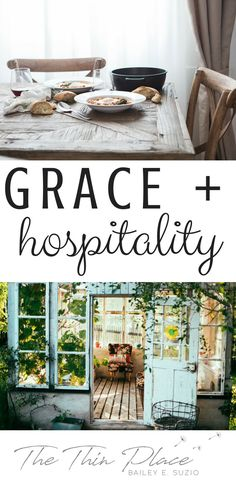The Grace of an Open Door - The Thin Place #hospitality #christianhospitality