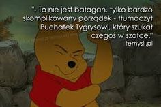 kubuś puchatek cytaty - Szukaj w Google Love Me Quotes, Daily Quotes, Winie The Pooh, Teen Wallpaper, Disney Quotes, Disney And Dreamworks, Powerful Words, Feel Good, Quotations