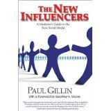 The New Influencers. Paul Gillin