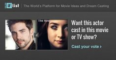 Brant Daugherty as Kyle O'Shea in The Host? Support this movie proposal or make your own on The IF List.