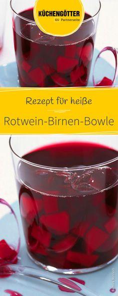 Rezept für Rotwein-Birnen-Bowle Cocktails, Drinks, Snacks Für Party, Shot Glass, Vegetables, Eat, Tableware, Recipes, Smoothie