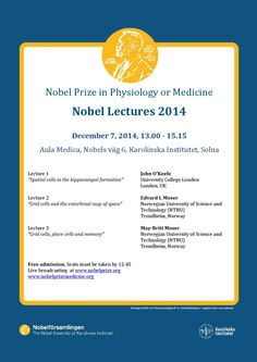 Nobel lectures Dec. 7 2014, for the Nobel Prize in Physiology or Medicine