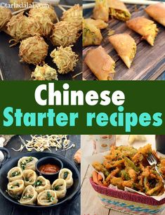 100 Chinese Starters Recipes : Chinese Veg Starter Recipes – Famous Last Words Vegetarian Chinese Recipes, Authentic Chinese Recipes, Easy Chinese Recipes, Indian Food Recipes, Asian Recipes, Veg Food Recipes, Veg Dinner Recipes, Recipies, Indian Snacks
