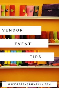 A complete list of tips and advice for your next vendor event. How to set up, how to network, and how to have a successful vendor event experience!