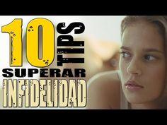 10 Tips Para Sobrevivir o Superar una INFIDELIDAD - YouTube