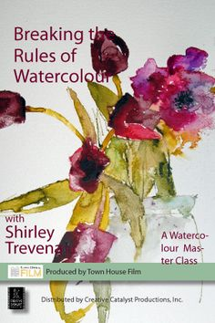 Breaking the Rules of Watercolour with Shirley Trevena DVD - Ken Bromley Art Supplies Watercolour Tutorials, Watercolor Artists, Watercolor Techniques, Abstract Watercolor, Watercolor And Ink, Watercolour Painting, Watercolor Flowers, Watercolours, Shirley Trevena