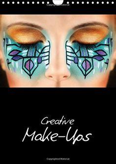 Creative Make-Ups / UK-Version (Wall Calendar 2016 DIN A4 Portrait): Creative Make-Up Ideas (Monthly calendar, 14 pages) (Calvendo People) von HETIZIA :: Fotodesign http://www.amazon.de/dp/1325068748/ref=cm_sw_r_pi_dp_TYb4wb14Z2GTS