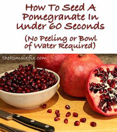 The Kim Six Fix: How to Seed a Pomegranate in Under A Minute #TheKimSixFix