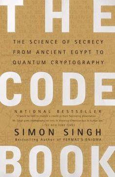 """The Code Book"" By: Simon Singh"