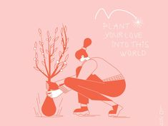 Plant your love into this world designed by Loreta Isac. the global community for designers and creative professionals. Love, World, Creative, Illustration, Plants, Movie Posters, Design, Art, Amor