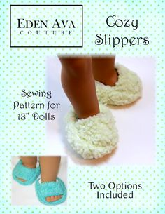 """Keep your 18"""" doll's feet nice and comfy with the Cozy Slipppers PDF Pattern designed by Eden Ava Couture! They can be made from almost any fabric remnant you h"""