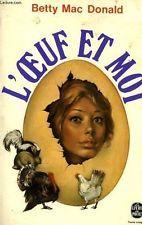 L'oeuf et moi [Poche] by MAC DONALD BETTY