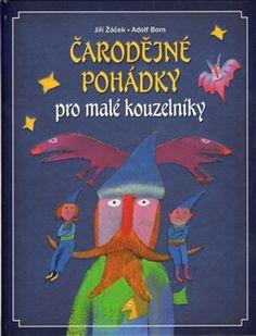 Obálka titulu Čarodějné pohádky pro malé kouzelníky Books, Libros, Book, Book Illustrations, Libri