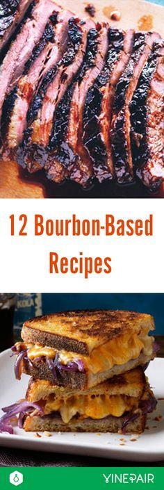12 Awesome Bourbon-Based Recipes