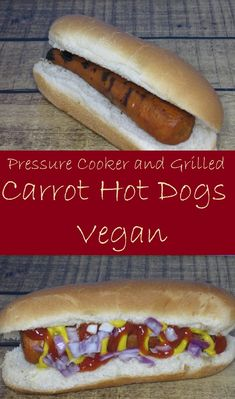 Carrot Hot Dogs (Pressure Cooker and Grill) Carrot Hot Dogs Recipe, Carrot Dogs, Hot Dog Recipes, Vegan Indian Recipes, Best Vegetarian Recipes, Lunch Recipes, Dinner Recipes, Easy Family Meals, Family Recipes